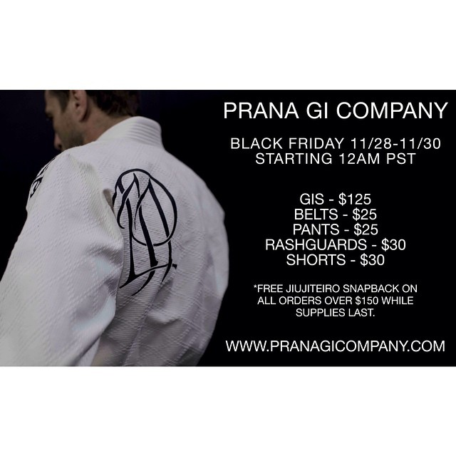 BLACK FRIDAY FROM PRANA GI COMPANY. www.pranagicompany.com #bjj #jiujitsu #pranagico