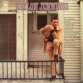 Waylon_Jennings_-_Don't_Think_Twice.jpg