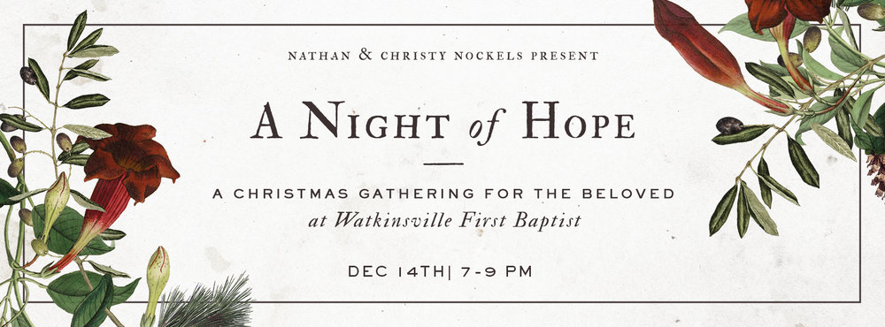 """We are excited to welcome Christy Nockels to Watkinsville for """"A Night Of Hope""""Thursday, December 14th, 7-9pm in the Life Building. This is an event for the entire family and will include everything from Christmas Carols to lullabies. You can purchase tickets online here. Be sure to enter the code """"Watty"""" and receive a $5 discount off the regular ticket price of $15. If you would prefer to have a physical ticket, you can swing by the info desk in the cafe and pick them up for $10/each."""