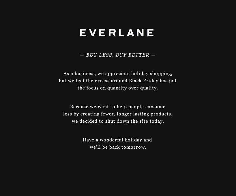 thegodfounder: Black Friday/being different: Everlane's way of doing business today. None.