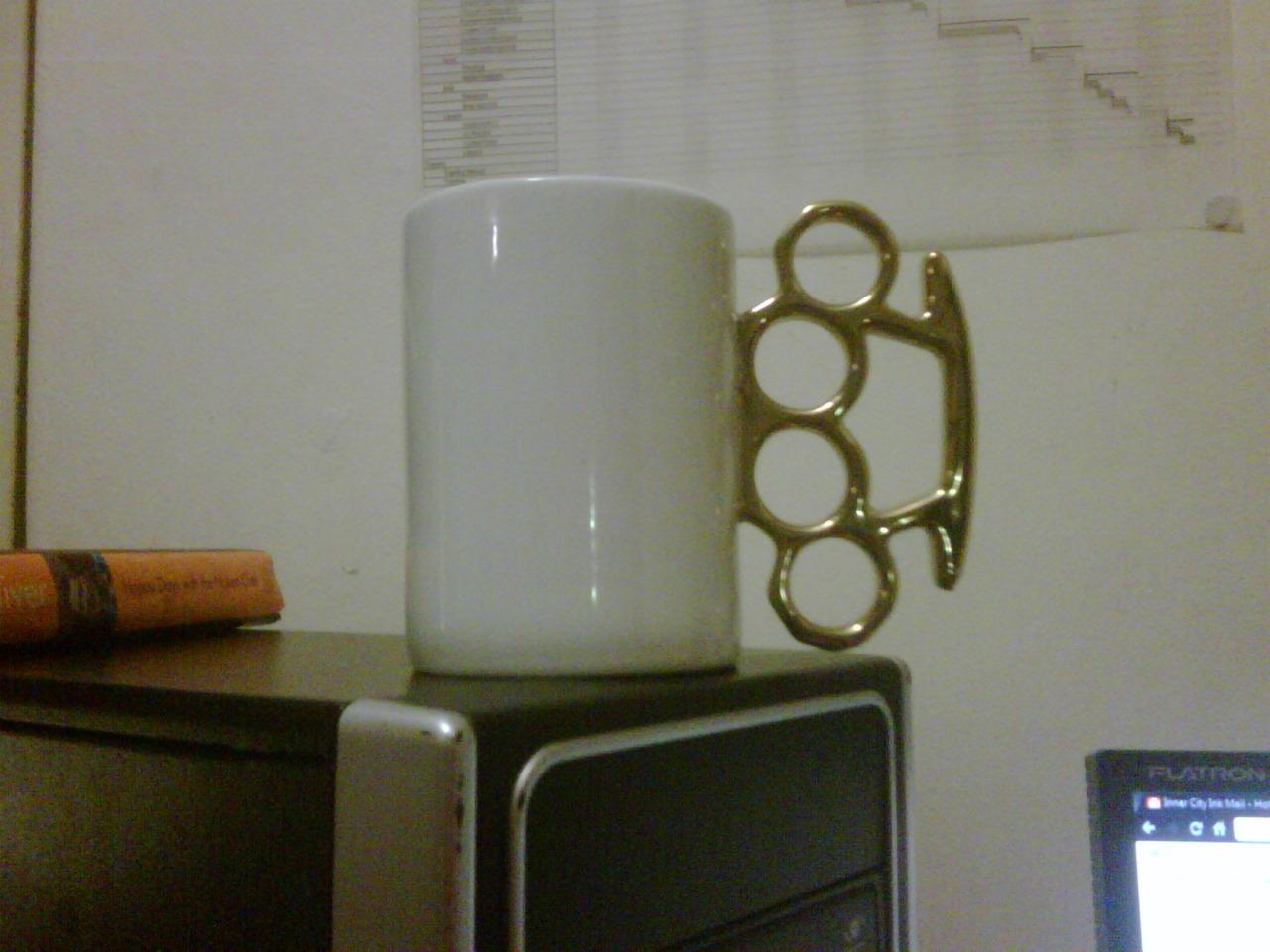 My new Fistycup! Thanks Sammy Girl!