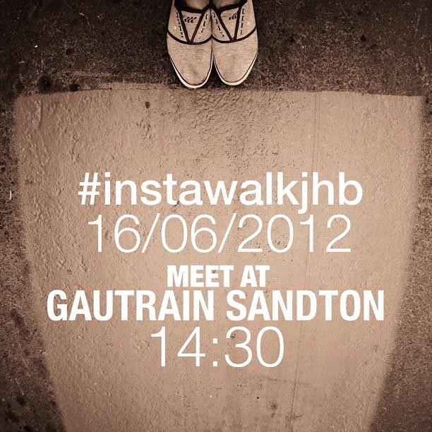 it's #instawalkjhb time again. RSVP here:  http://tinyurl.com/instawalkjhb160612  (Taken with  Instagram  at Gautrain Sandton Station)