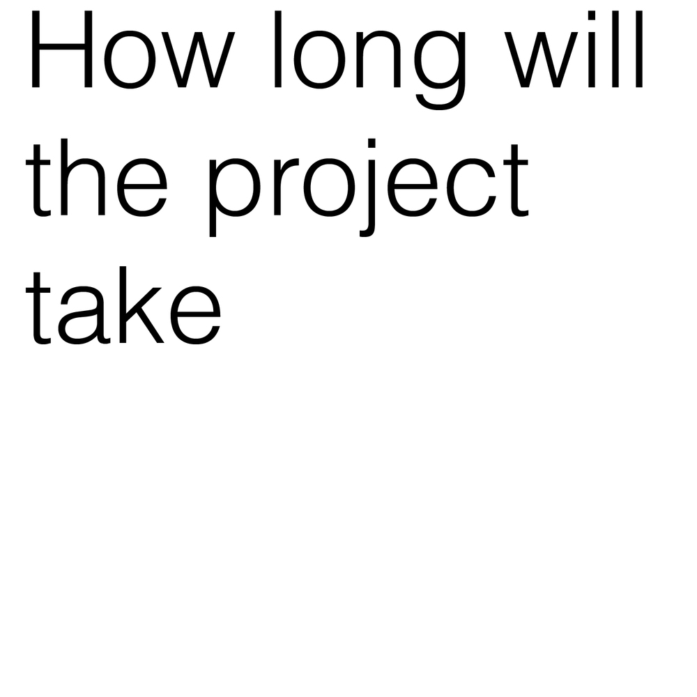 how long with the project take