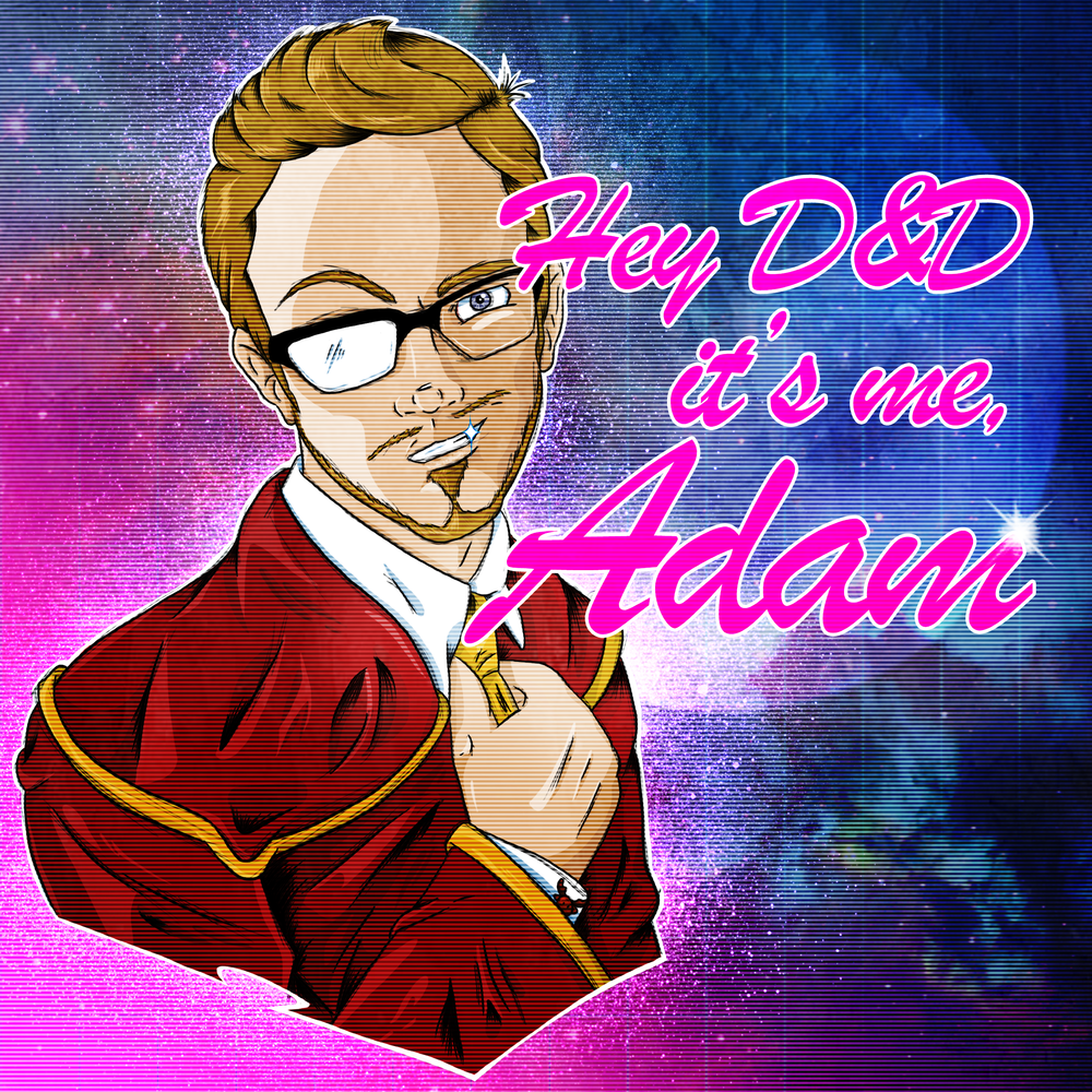 Hey D&D It's Me Adam.png