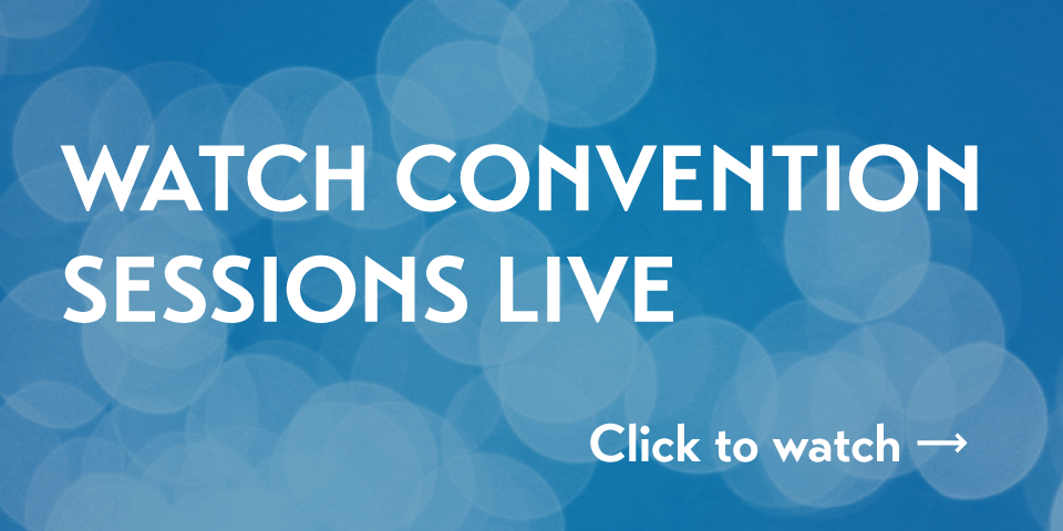 Click to watch convention sessions