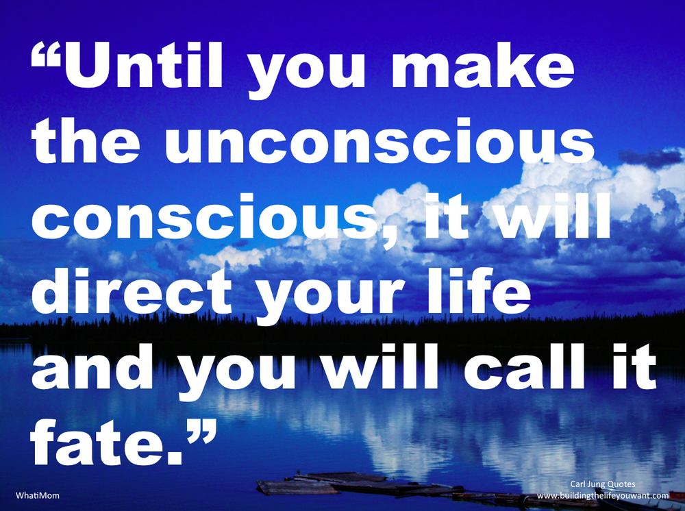 Until you make the unconscious conscious.png