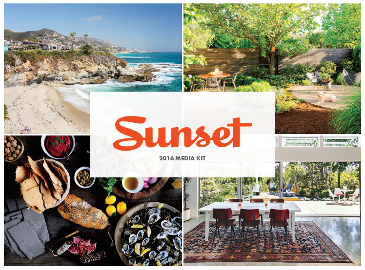 Sunset's gorgeous media kit gives you an excellent idea of what kinds of stories will spark them.
