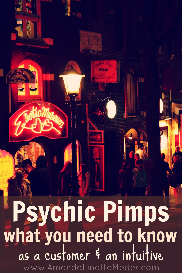 Pimping and Psychics. Learn about this little known dark secret of the psychic business and find out what you can do about it.