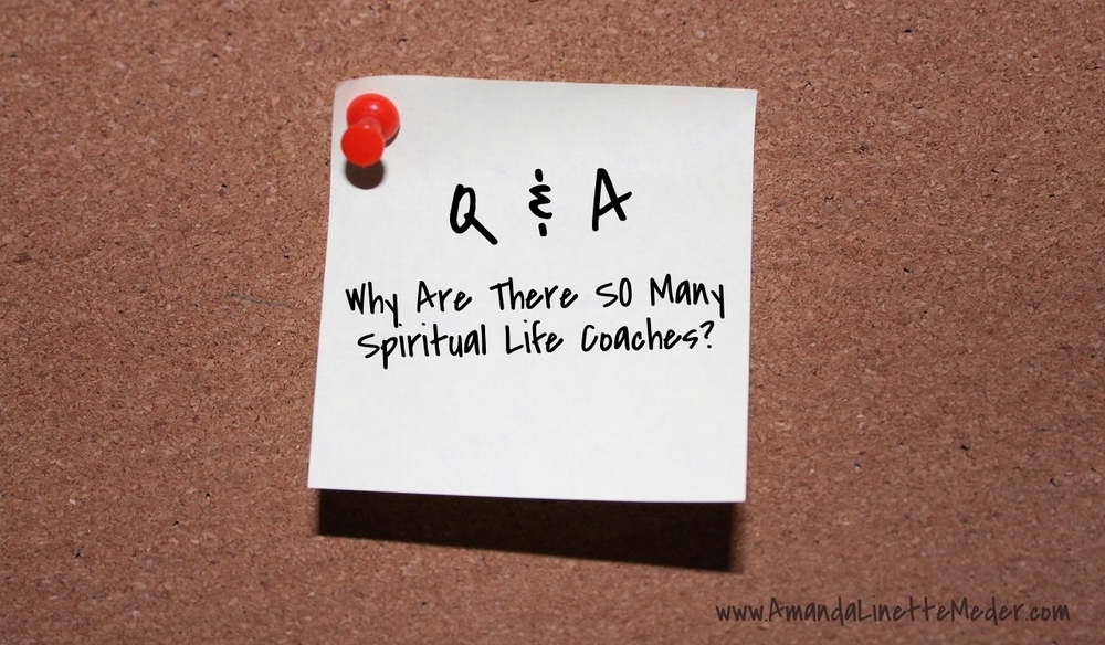 Article: Why Are There So Many Spiritual Life Coaches?