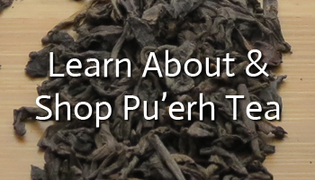 Learn About And Shop For Pu'erh Tea
