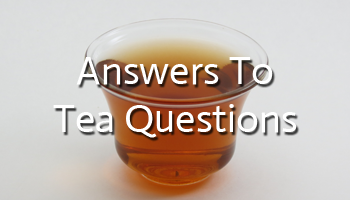 Answers To Tea Questions