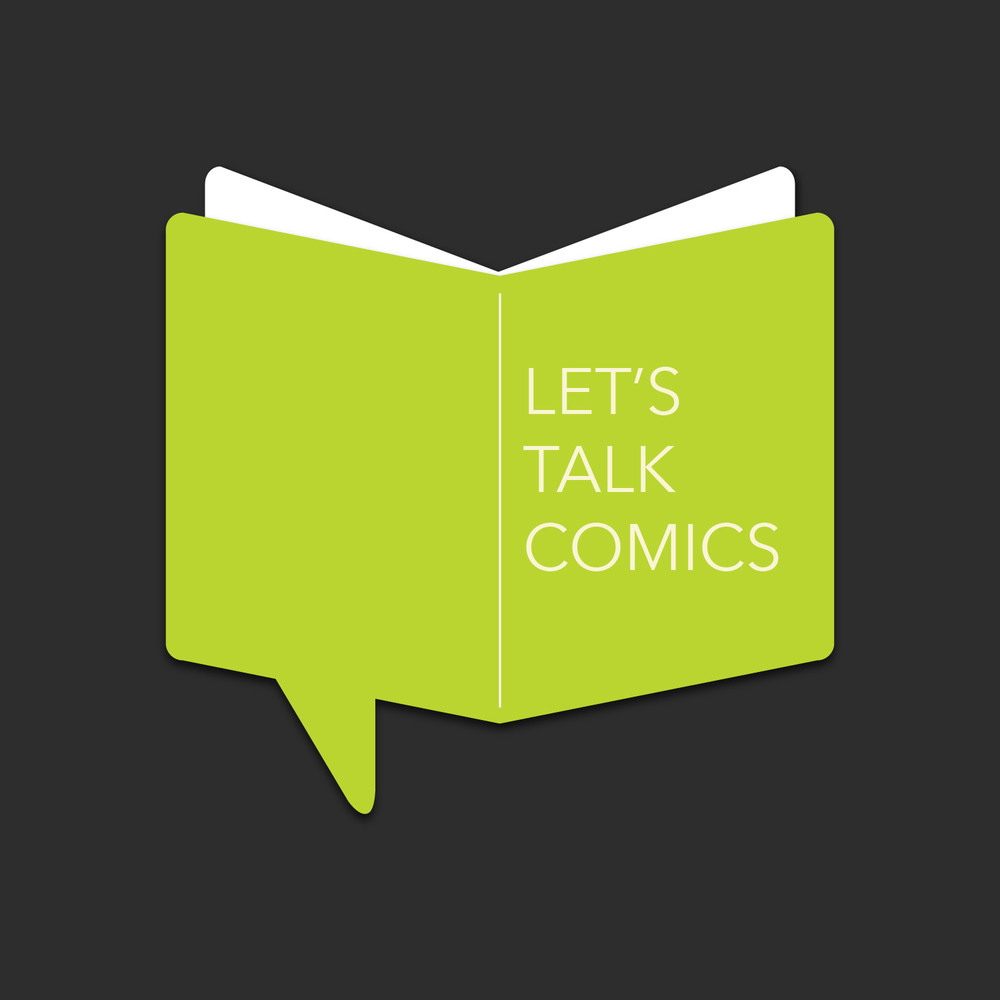 Let's Talk Comics