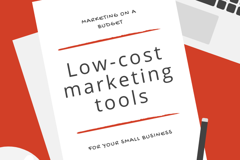 Low cost marketing tools for your small business