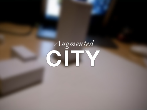 Augmented City