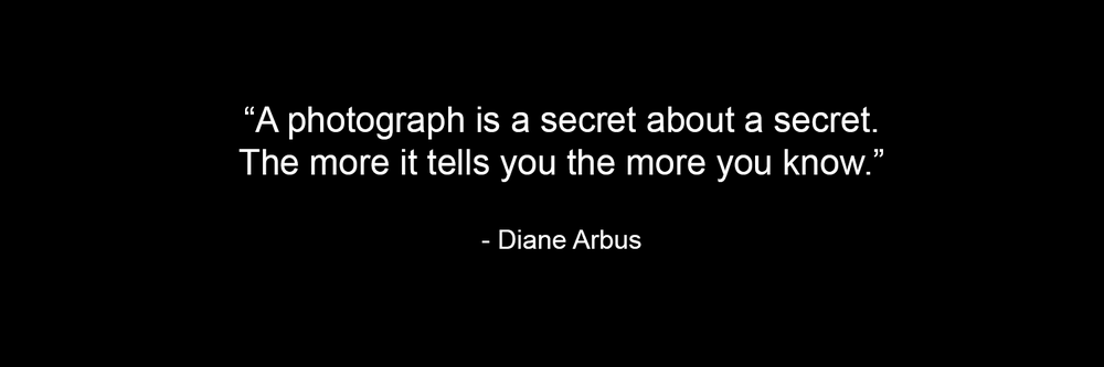 quote-a-photograph-is-a-secret-diane-arbus.png