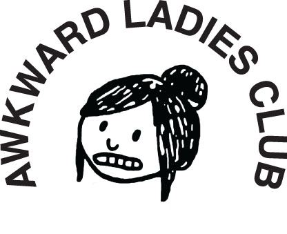AWKWARD LADIES CLUB