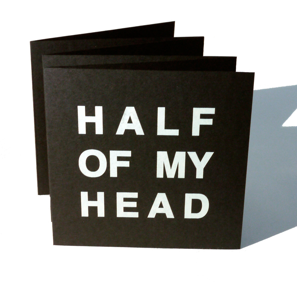 Half of My Head  (2014)