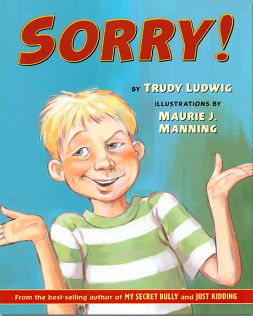 Sorry! Trudy Ludwig