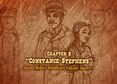 The Steam Rollers Adventure Podcast: Ep  64 Chapt  2