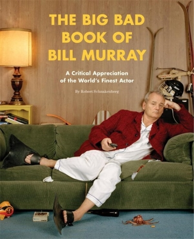 the-big-bad-book-of-bill-murray-a-critical-appreciation-of-the-worlds-finest-actor-1.jpg