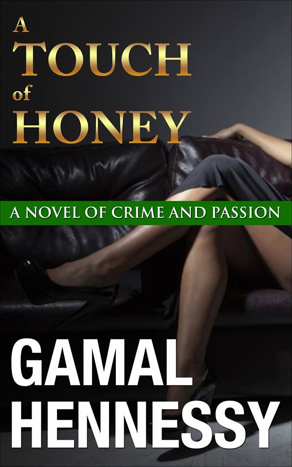 Book Three:  A Touch of Honey   4 out of 5 stars   $2.99 on Amazon