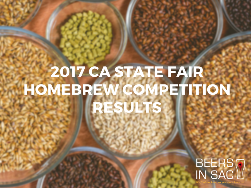 2017 california state fair homebrew competition results for Craft fairs sacramento 2017