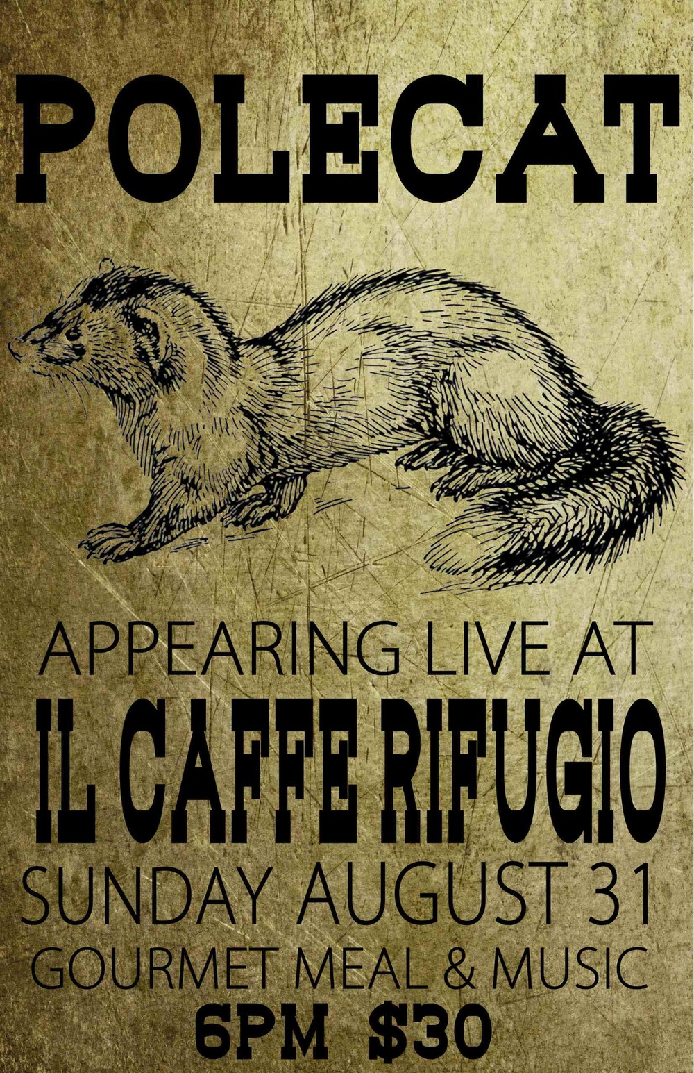 Polecat will appear live at Il Caffe Rifugio Restaurante on the beautiful grounds of Amelia's Garden and Gallery