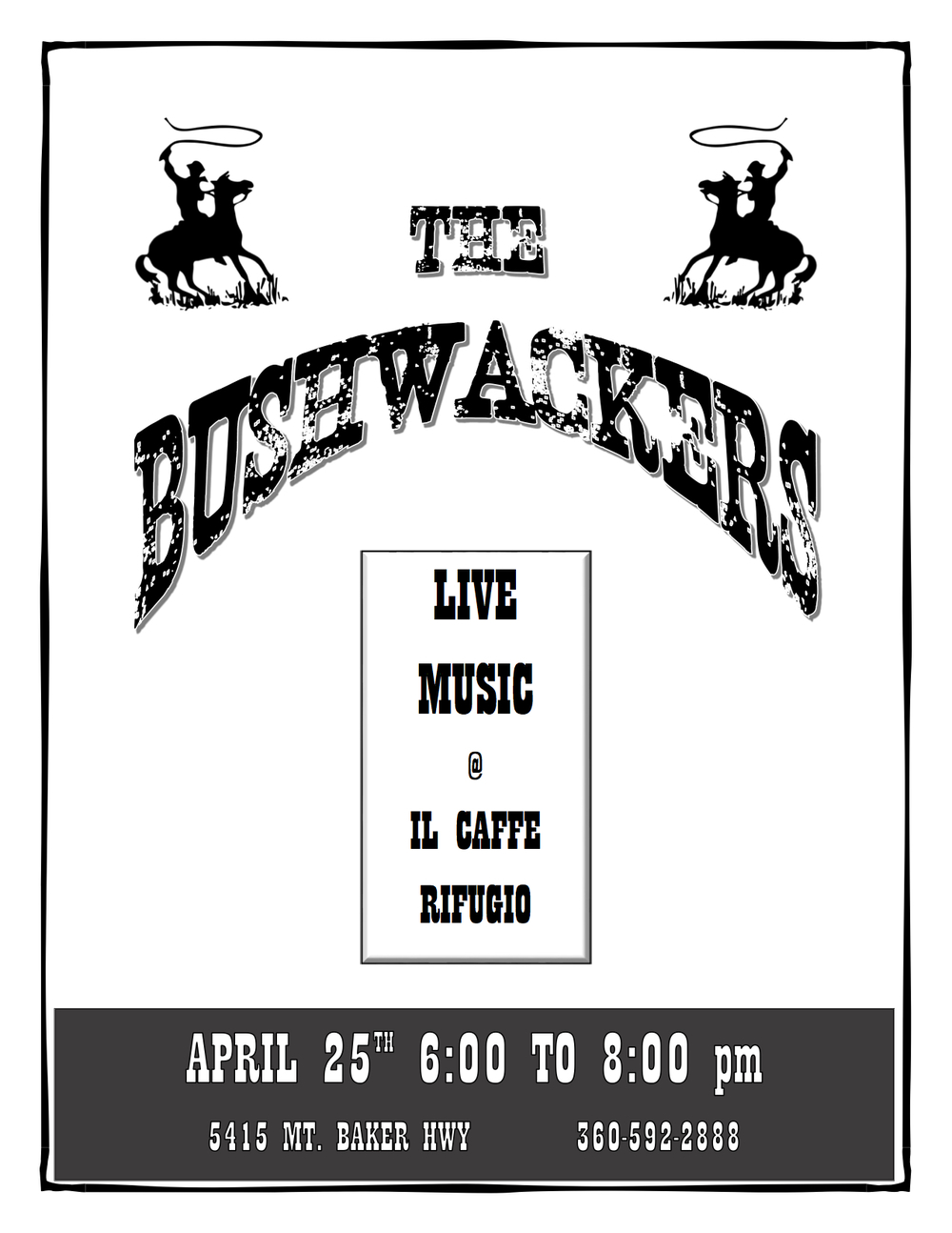 The Bushwhachers April 25th 2015