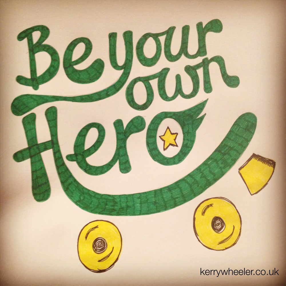 Day 11 - Be your own hero