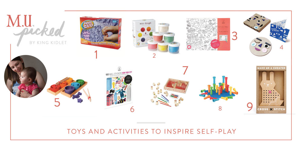 M.U. Picked by King Kidlet Toys & Activities to Inspire Self Play