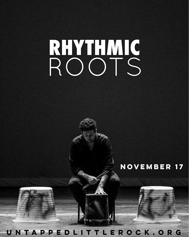 Only two more weeks until the premiere of Rhythmic Roots! Do you have your tickets yet? Get them today! To purchase, go to untappedlittlerock.org or call the box office at (501)812-2387.