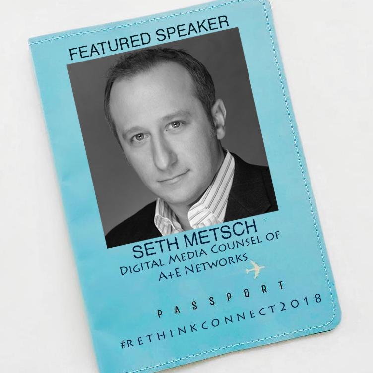 Seth Metsch, Vice President, Digital Media & Corporate Development Counsel A&E