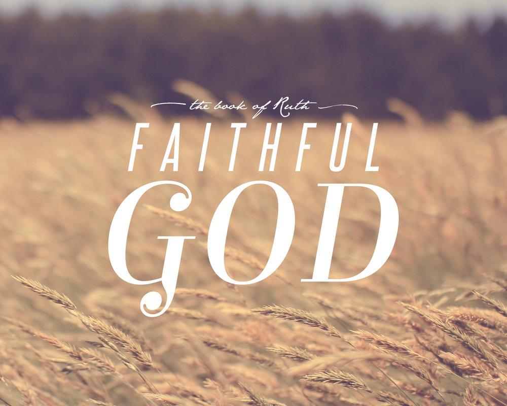 Faithful God: The Book of Ruth