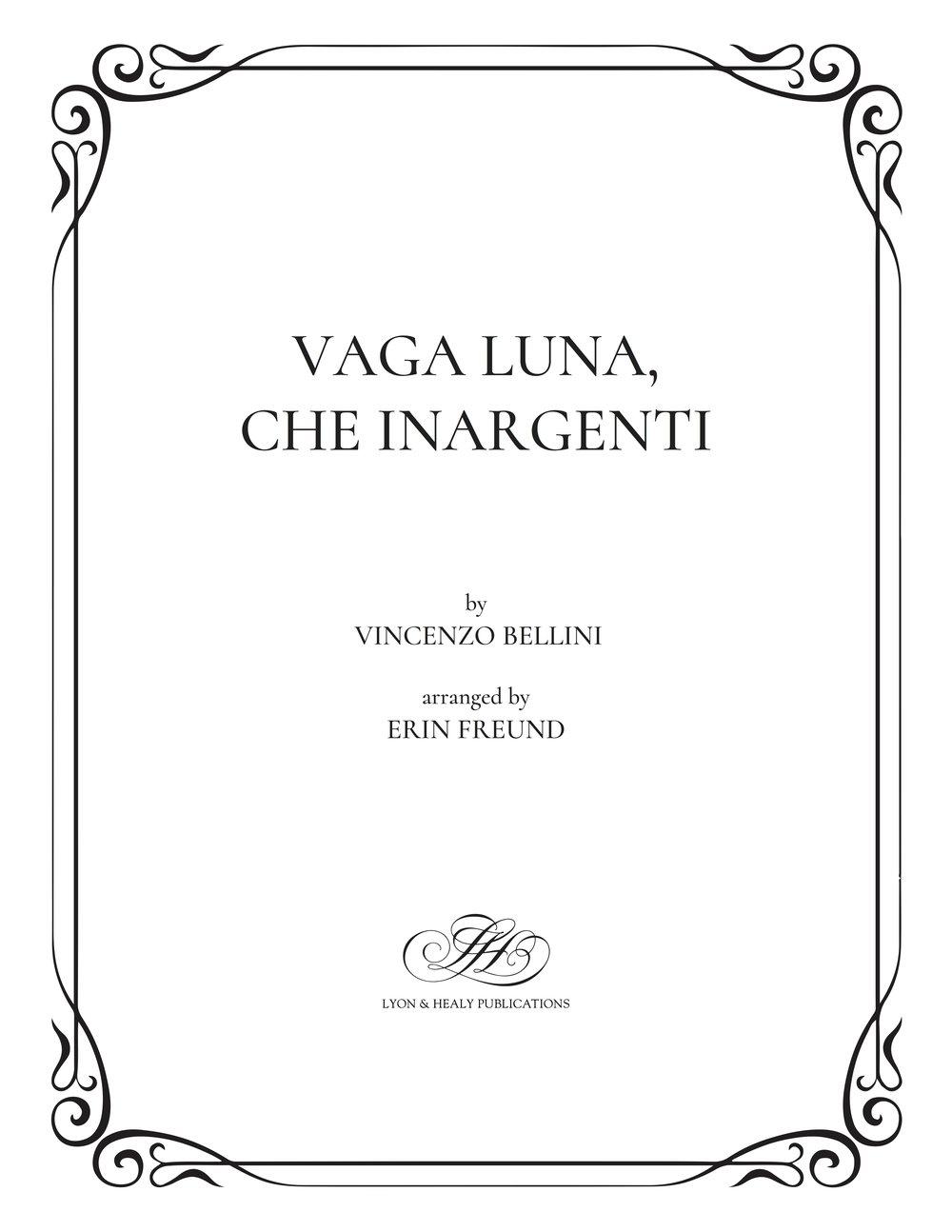 Vaga luna, che inargenti - Bellini-Freund cover.jpg