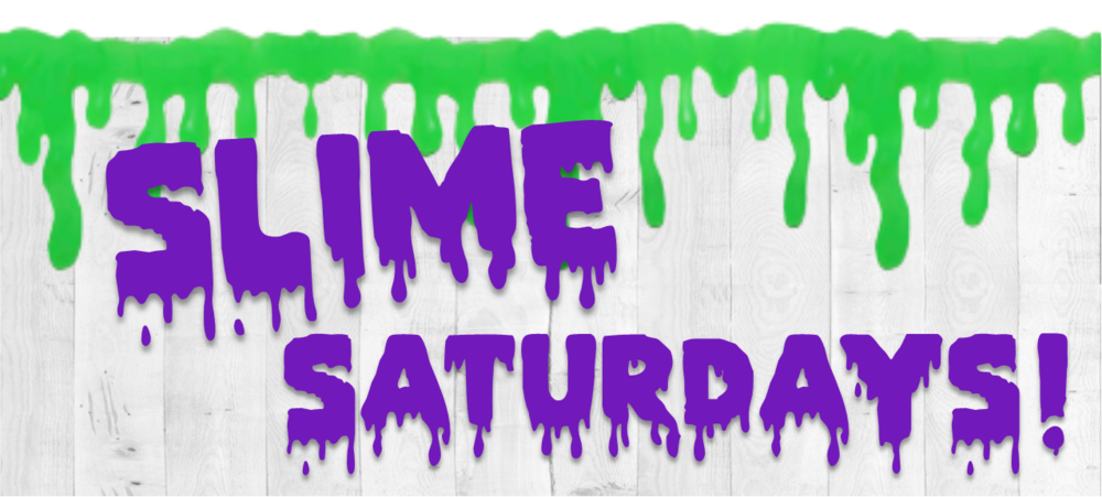 Slime Saturdays.png