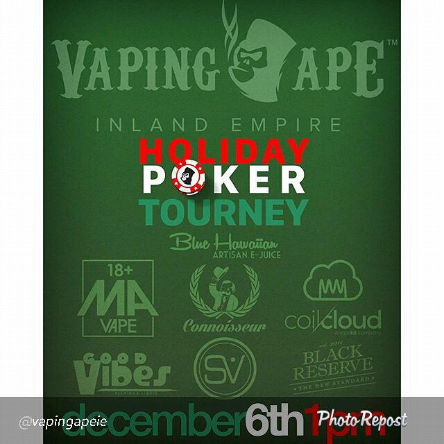 "By @vapingapeie ""Still some room for sign ups! Come down and join us for some poker fun this weekend! $25 gets you a spot, some juice, and a chance to win some other great prizes! Sign up early for a free bottle of Blue Hawaiian!  #vape #vapeporn #vapelife #vapecommunity #socalvapers #vaping #instavape #vapehooligans #vapelyfe #mods #vapedaily #vapefam #vapeon #mod #vapestagram #vaper #vapor #vapingape #vapingapeie"" via @PhotoRepost_app"