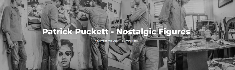 Patrick Puckett was recently interviewed in the Austin Art Talk Podcast. You can hear the interview  here .