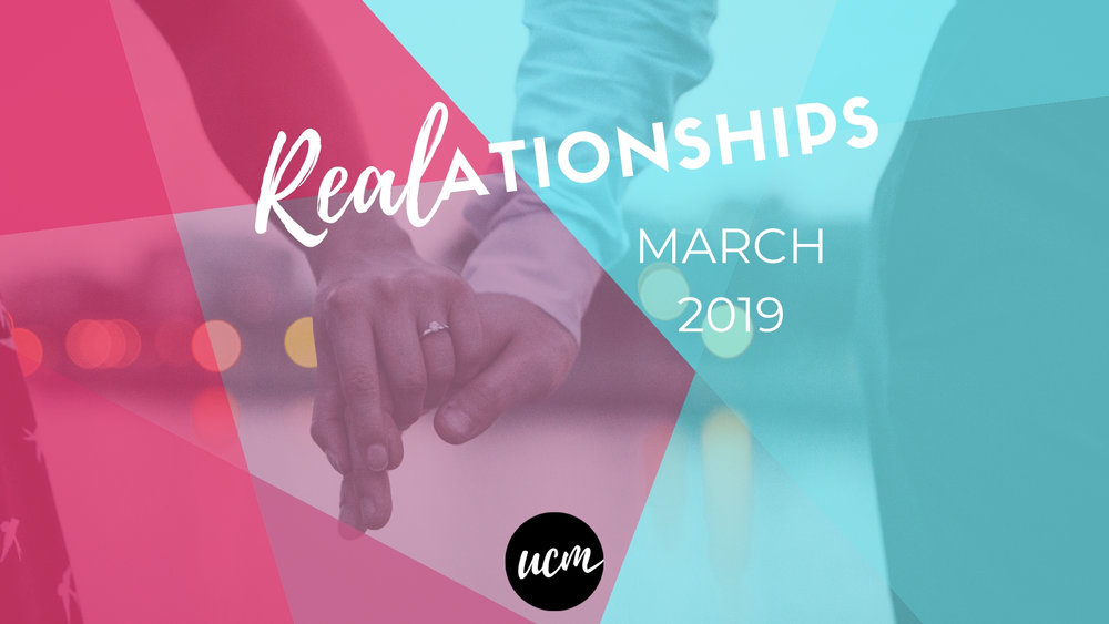 REALationships - March 2019