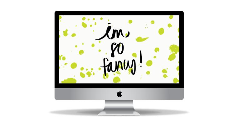 Free Desktop Background, I'm So Fancy Background