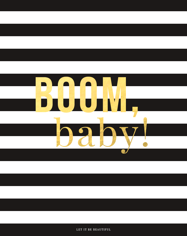 Boom Baby Print | Let It Be Beautiful