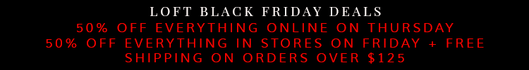 Loft Black Friday Deals 2014