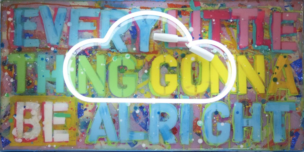 """Everything Gonna Be Alright""  24"" x 12"" acrylic, resin, neon"