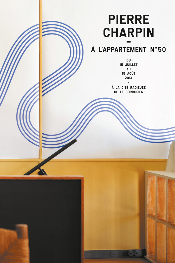"Poster for the ""workshop"" around Pierre Charpin's renovation of  Apartment n°50 at the Cité Radieuse by Le Corbusier ."