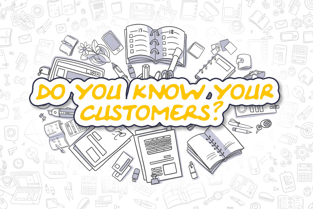 """Graphic with the words """"Do you know your customers?"""""""