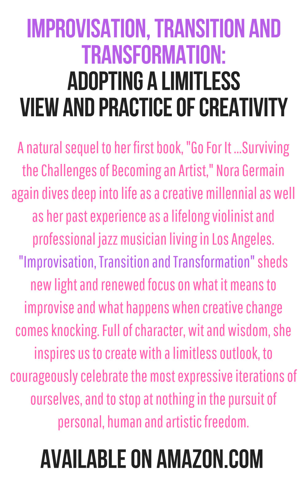 A natural sequel to her first book, _Go For It ...Surviving the Challenges of Becoming an Artist,_ Nora Germain again dives deep into life as a creative millennial as well as her past experience as a lifelong violini (1).jpg