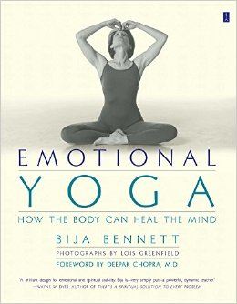 Emotional Yoga. How the Body Can Heal the Mind,  by   Bija Bennett