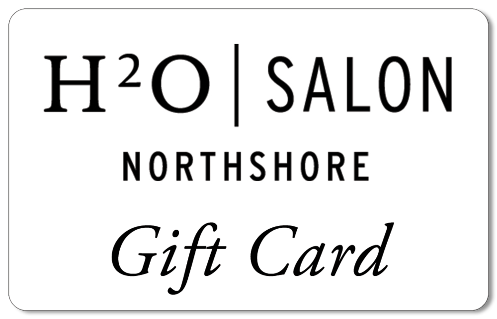 H2O Salon Northshore Gift Card
