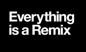 Everything is a Remix.jpg