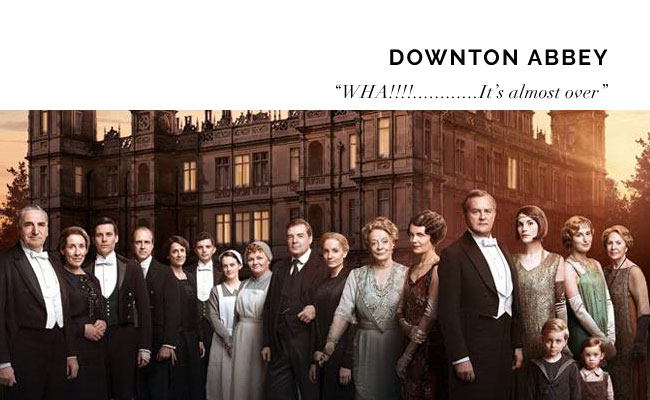 [ Downton Abbey ]
