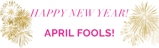 happy new year april fools